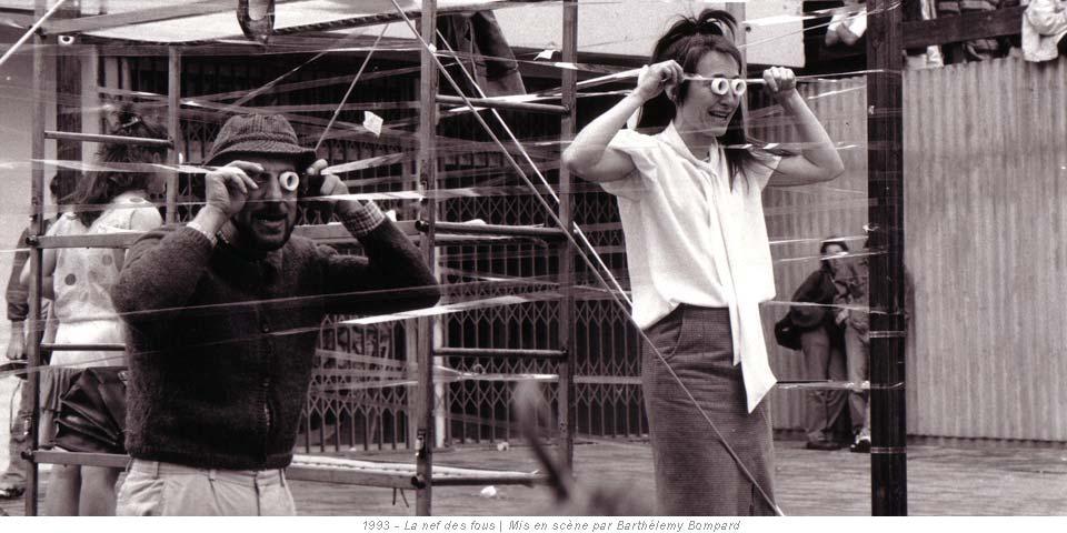 1993 - La nef des fous | Mis en scène par Barthélemy Bompard